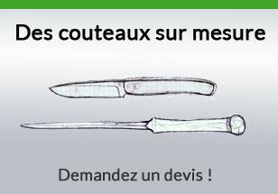 Des couteaux sur mesure